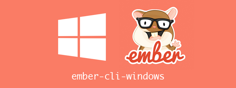 emnber-cli-windows